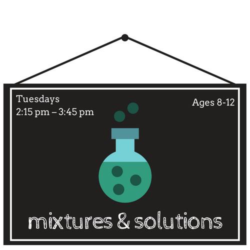 """Mix It Up""  Mixtures & Solutions"