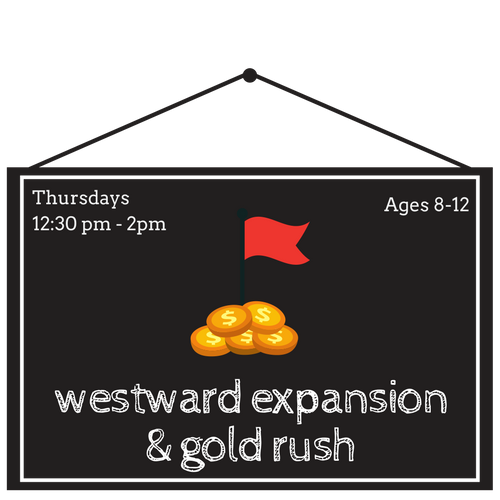 Westward Expansion & the Gold Rush