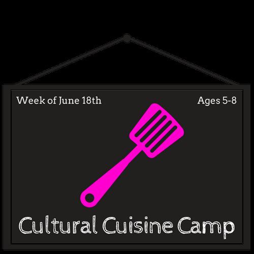 """""""Cultural Cuisine"""" Jr. Cooking Camp"""