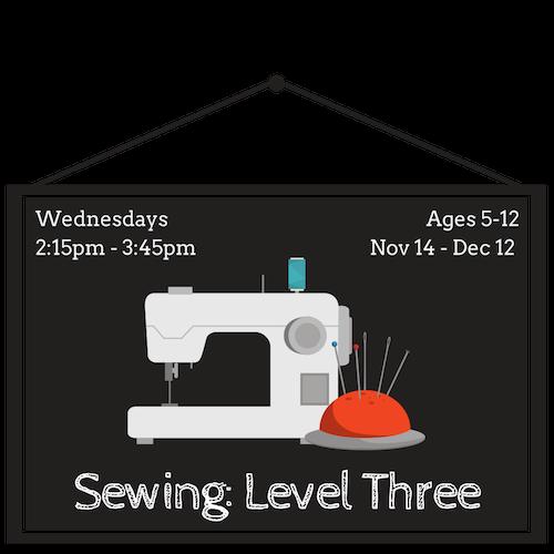 Sewing: Level Three