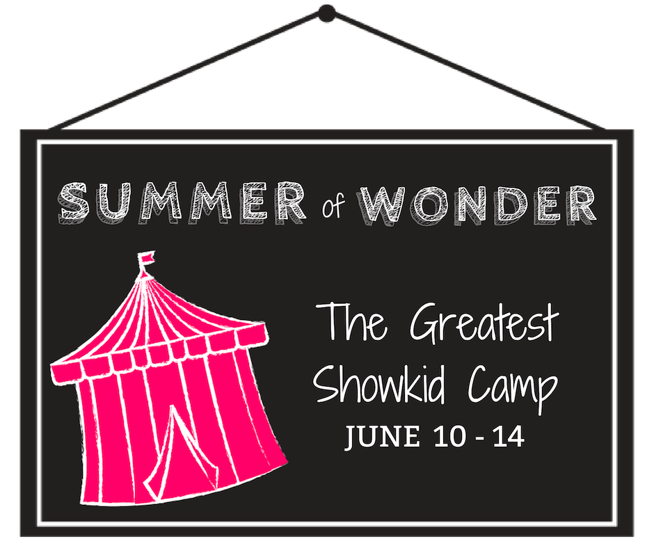 The Greatest ShowKid Camp