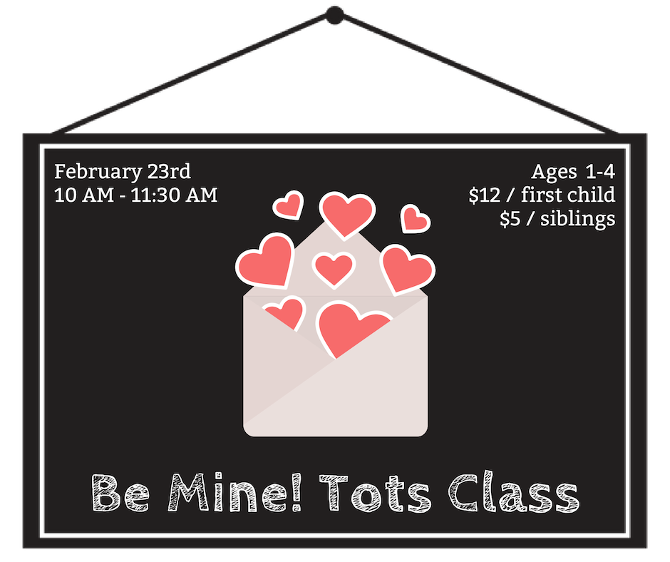 Be Mine Tots Class