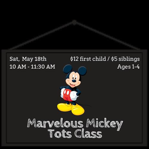 Marvelous Mickey Tots Class