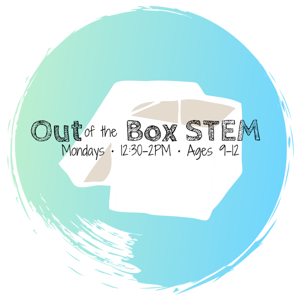 Out of the Box • Ages 9-12