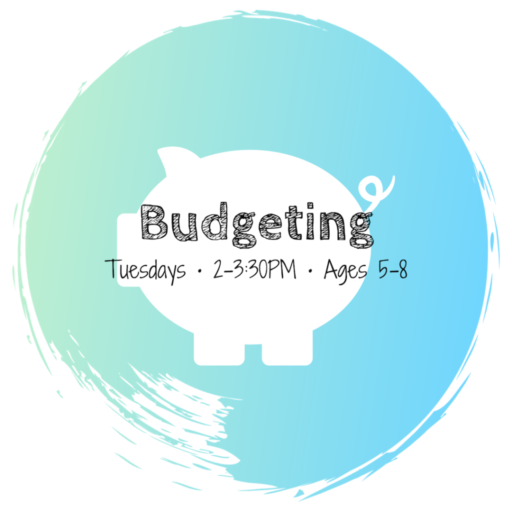 Budgeting • Ages 5-8