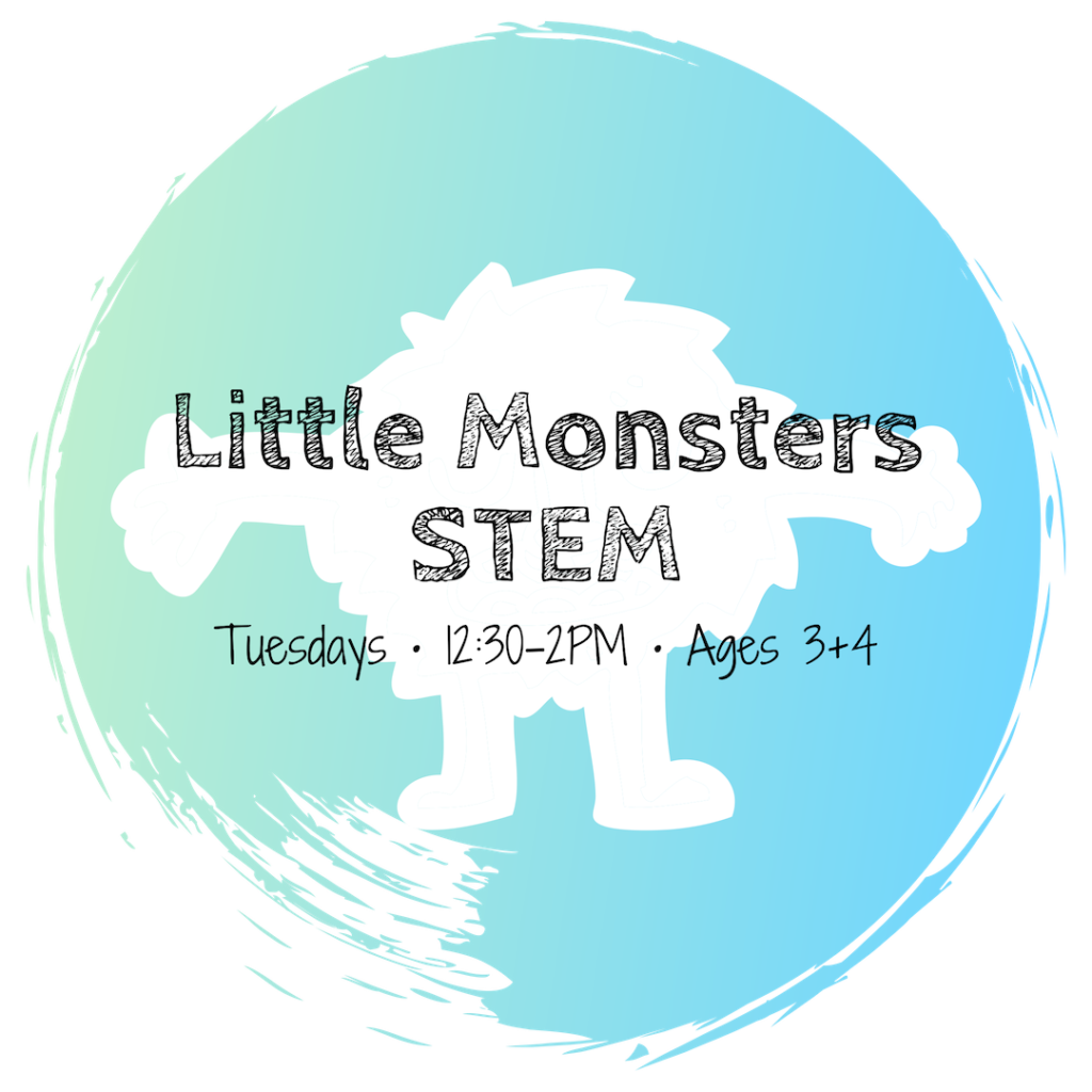 Little Monsters STEM • Ages 3-4