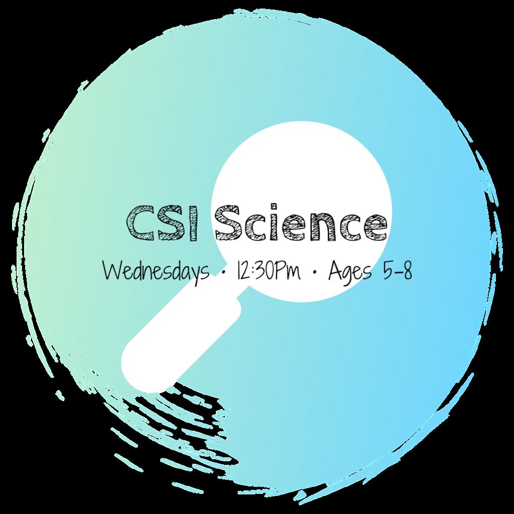 CSI • Ages 5-8