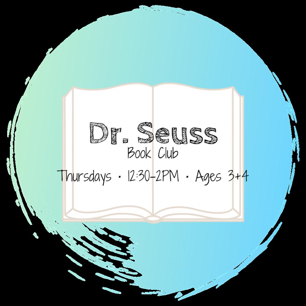 Dr. Seuss Book Club • Ages 3-4
