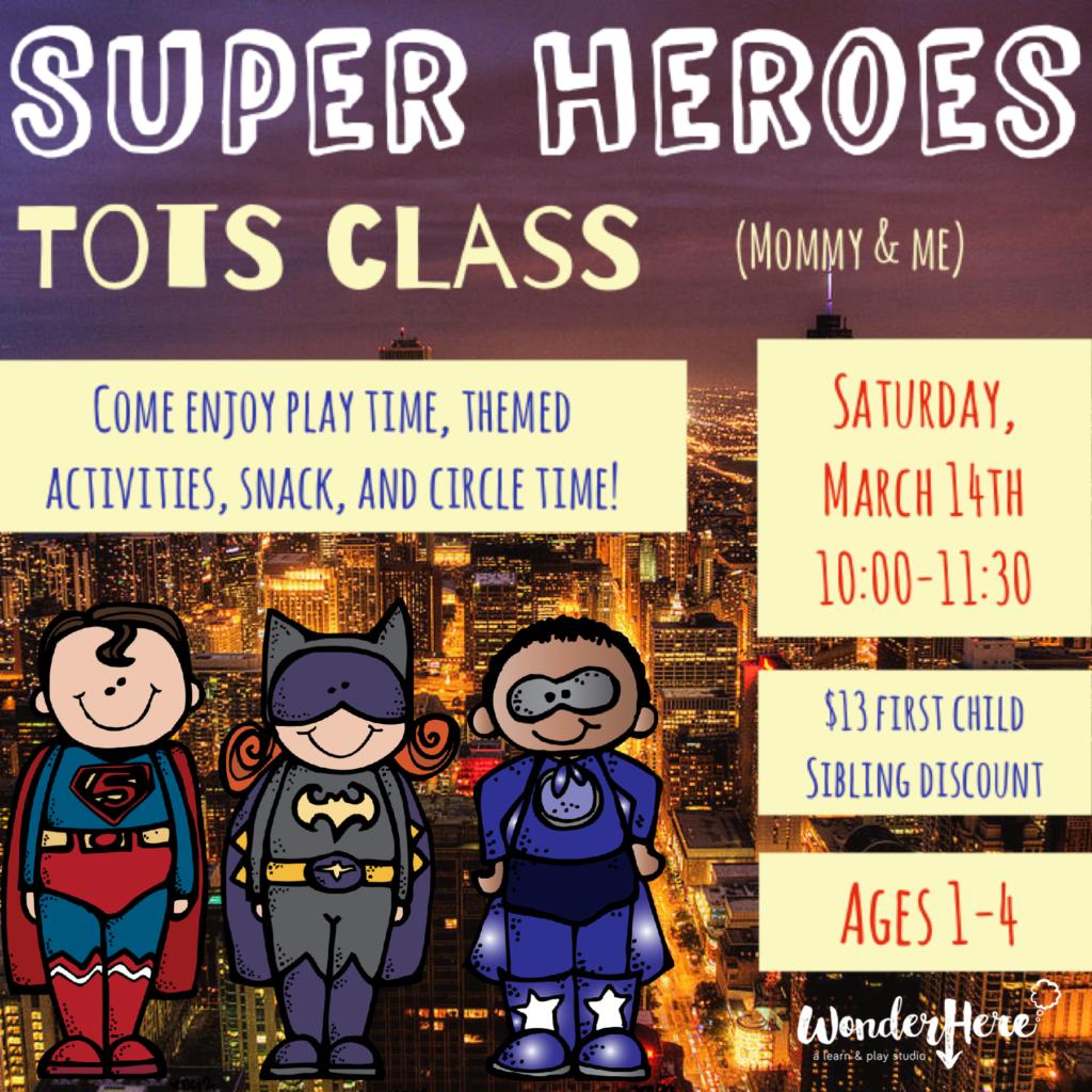 Super Heroes Tots Class